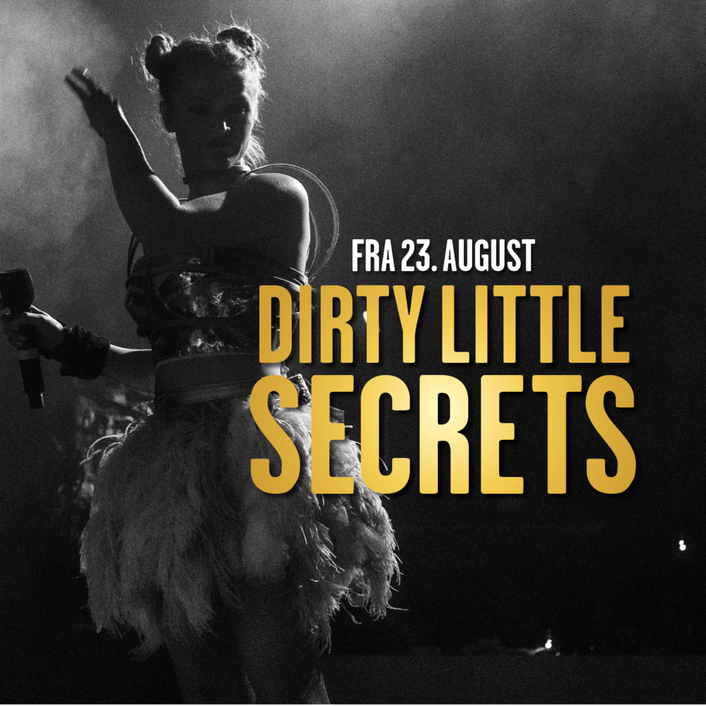Dirty little secrets wallmans underholdning oslo